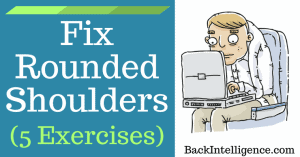 Rounded shoulders posture exercises