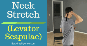 Tight Neck? Try The Levator Scapulae Stretch (Video)