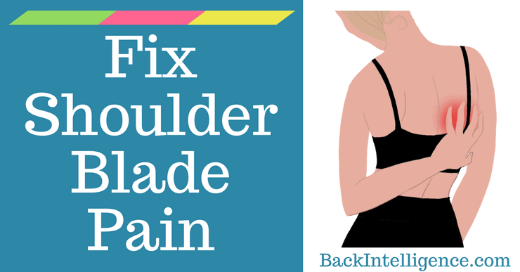 Fix Upper Back Pain Between Shoulder Blades - 7 Exercises