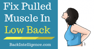 Fix pulled muscle in low back