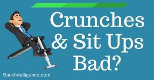 Are Crunches & Sit Ups Bad For Your Back?