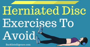 Herniated disc exercises to avoid