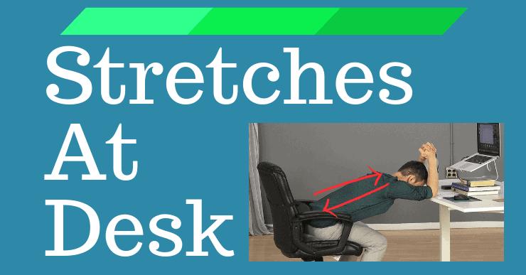 Desk Stretches