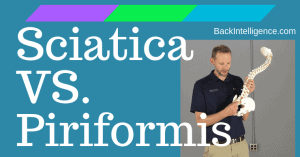 Sciatica VS Piriformis Syndrome