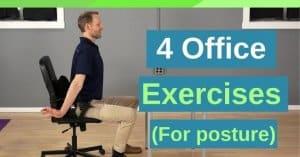 4 Office Posture Exercises - Back Intelligence