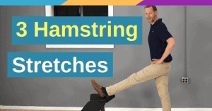 3 Hamstring Stretches - Back Intelligence