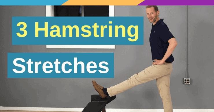 3 Hamstring Stretches - Back Intelligence