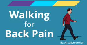 Walking for Back Pain - Back Intelligence