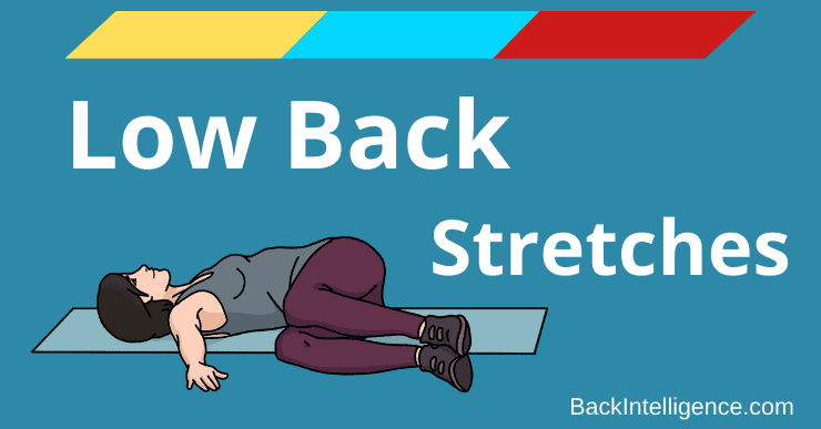 7 Stretches for Lower Back Pain